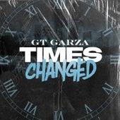 Times Changed von Gt Garza