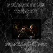 O Clamor de um Trompete de Fernando Lopez