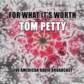 For What It's Worth (Live) de Tom Petty