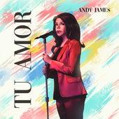 Tu Amor von Andy James