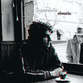 Rêverie de Luciano Supervielle