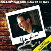 You Don't Have To Be Black To Be Blue by Reidar Larsen