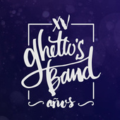 Xv Años by Ghettos Band