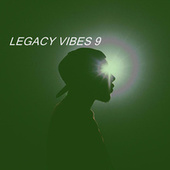 LEGACY VIBES 9 von Various Artists