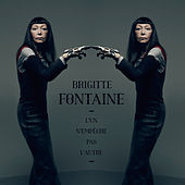 L'Un N'Empêche Pas L'Autre de Brigitte Fontaine