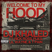 Welcome To My Hood de DJ Khaled
