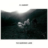 The Glorious Land de PJ Harvey
