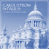 Carols from St Paul's by St. Paul's Cathedral Choir