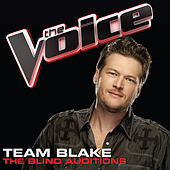 Team Blake – The Blind Auditions de Various Artists