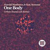 One Body (Urban Sound Lab Remix) by Harold Matthews Jr