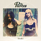 You & I de The Pierces