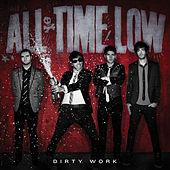Dirty Work von All Time Low
