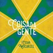 Coisa da Gente by Cesar Mocarzel