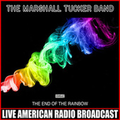 The End Of The Rainbow (Live) de The Marshall Tucker Band