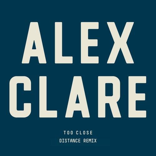 Too Close von Alex Clare
