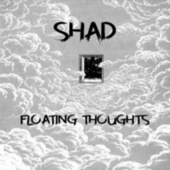 Floating Thoughts von Shad