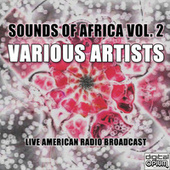 Sounds of Africa Vol. 2 de Various Artists