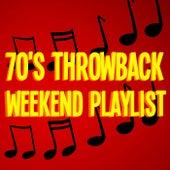 70's Throwback Weekend Playlist von Various Artists