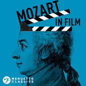Mozart in Film by Various Artists