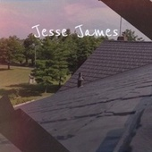 Jesse James de Various Artists