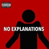 No Explanations by Syx Lit