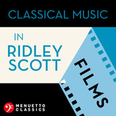 Classical Music in Ridley Scott Films de Various Artists