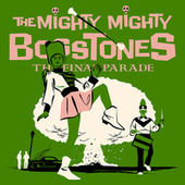 THE FINAL PARADE de The Mighty Mighty Bosstones