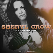 The Sting 1994 (live) by Sheryl Crow