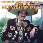 15 Nuevos Exitos Con El Idolo de México de Vicente Fernández