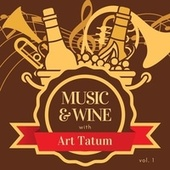 Music & Wine with Art Tatum, Vol. 1 von Art Tatum