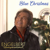 Blue Christmas von Engelbert Humperdinck