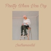 Pretty When You Cry (Versión instrumental) de Jeampier Flowers