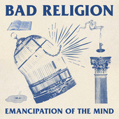 Emancipation Of The Mind by Bad Religion