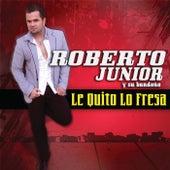 Le Quito Lo Fresa by Roberto Junior