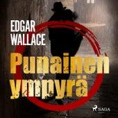 Punainen ympyrä von Edgar Wallace