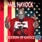 Freedom of Choice von Mal HAVOCK