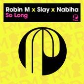So Long von Robin M.