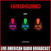 Utopia (Live) by Hawkwind