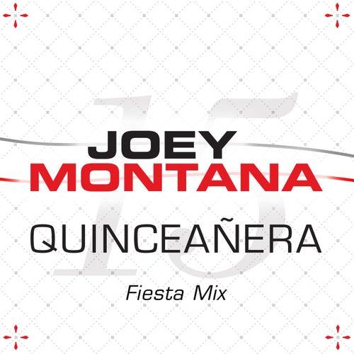 Quinceañera (Fiesta Mix) by Joey Montana