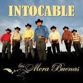 Las Mera Buenas by Intocable
