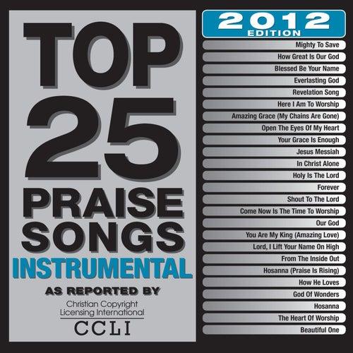 Top 25 Praise Songs Instrumental 2012 Edition by Maranatha! Instrumental