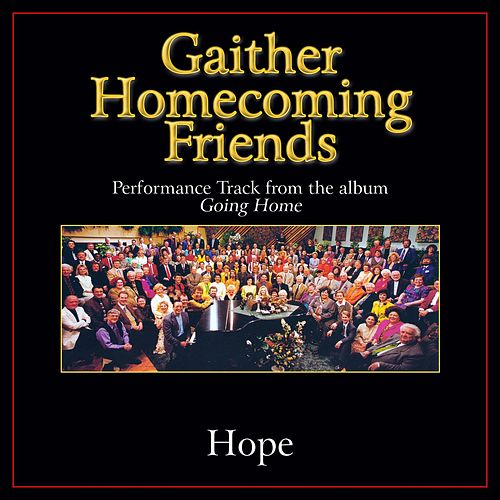 Hope Performance Tracks by Bill & Gloria Gaither