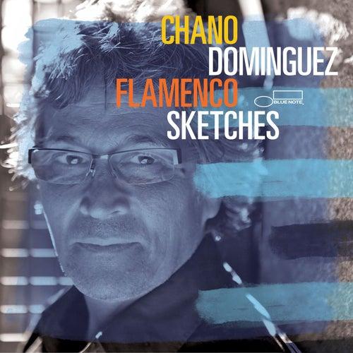 Flamenco Sketches by Chano Dominguez