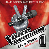 05.01. - Alle Songs aus der Live Show #1 van The Voice Of Germany