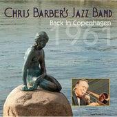 Back in Copenhagen 1961 by Chris Barber's Jazz Band