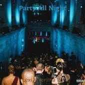 Party All Night de Lexi