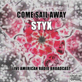Come Sail Away (Live) de Styx