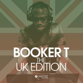 Quintessential Sessions: Booker T - The U.K. Edition by Various Artists