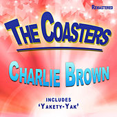 Charlie Brown by The Coasters