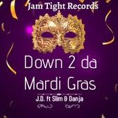 Down 2 da Mardi Gras by Jam Tight Records